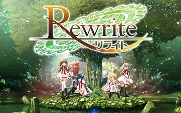 Rewrite「Key作品でロミオ竜騎士いたる麻枝准制作です!アニメ2クールやるしソシャゲになります!」